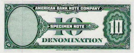 American Bank Note Company -- Specimen Note -- 10 Denomination