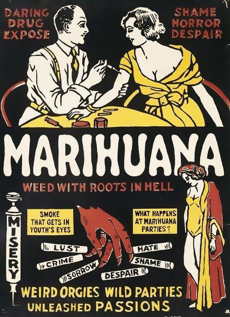 Propagandaplakat gegen Marihuana aus den Dreißiger Jahren, das in seiner Absurdität kaum zu beschreiben ist.