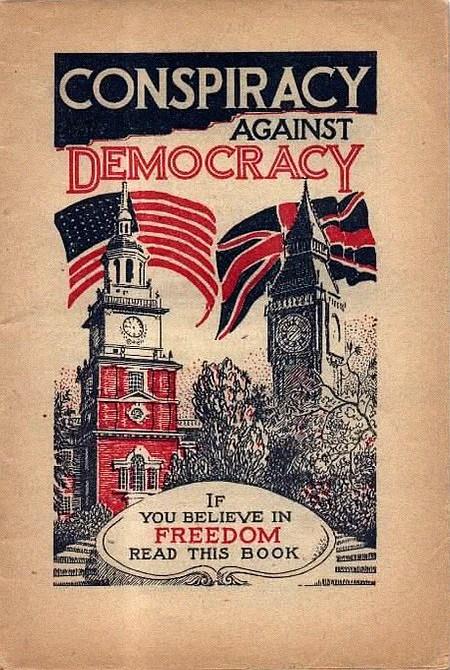 Ein billiger Bucheinband im Stil der Zwanziger oder Dreißiger Jahre: Conspiracy against Democracy - If you believe in Freedom, read this book!