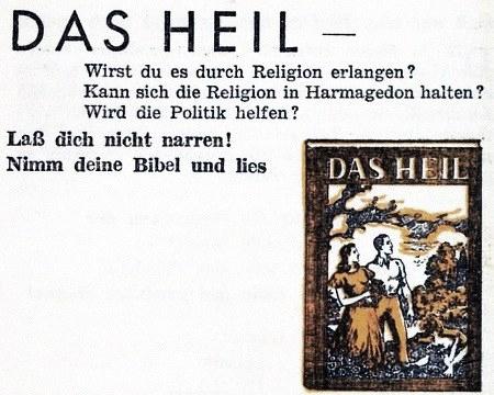 Das Heil -- Wirst du es durch Religion erlangen? Kann sich die Religion in Harmagedon halten? Wird die Politik helfen? -- Laß dich nicht narren! Nimm deine Bibel und lies!
