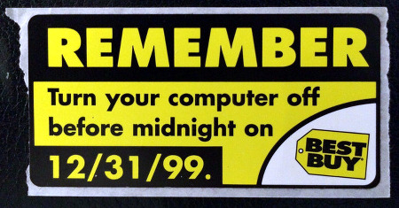 Remember! Turn your computer off before midnight on 12/31/99