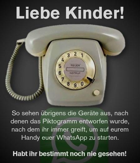 Foto eines alten Telefones mit Wählscheibe -- Liebe Kinder! So sahen übrigens die Geräte aus, nach denen das Piktogramm entworfen wurde, nach dem ihr immer greift, um auf eurem Handy euer WhatsApp zu starten. Habt ihr bestimmt noch nie gesehen!