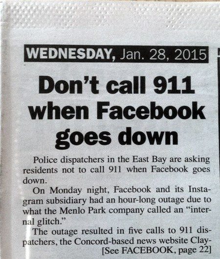 Don't call 911 when Facebook goes down