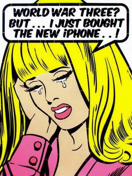 World War Three? But... I just bought the new iPhone!