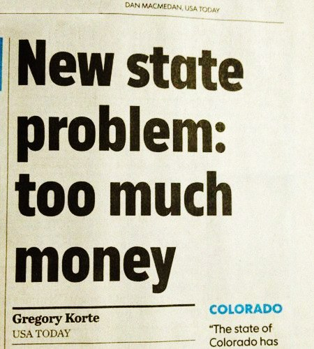 Schlagzeile aus USA Today -- New state problem: too much money