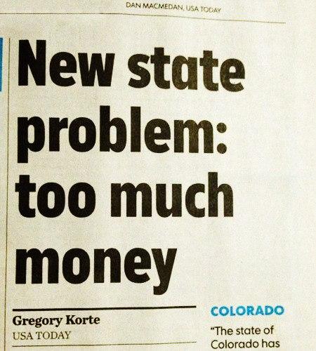 Schlagzeile aus USA Today -- New state problem: too much money