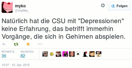 Tweet von @mykke_: Natürlich hat die CSU mit 'Depressionen' keine Erfahrung, das betrifft immerhin Vorgänge, die sich in Gehirnen abspielen.