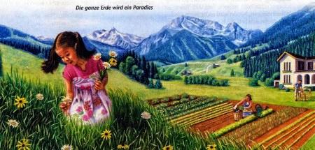 Die ganze Erde wird ein Paradies