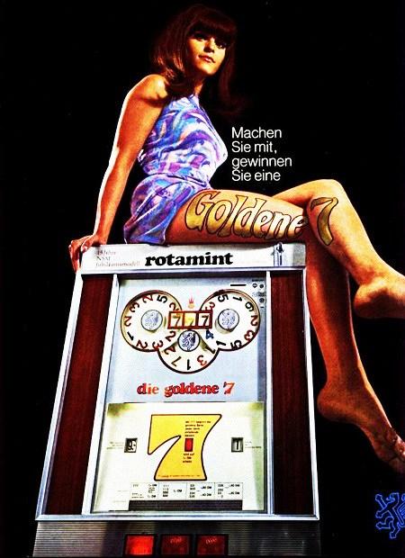 Werbung für das NSM-Geldspielgerät 'Rotamint die Goldene Sieben' aus dem Jahr 1967. Eine Zierfrau sitzt auf einem Geldspielgerät, dazu der Werbespruch: Machen Sie mit, gewinnen Sie eine Goldene 7.
