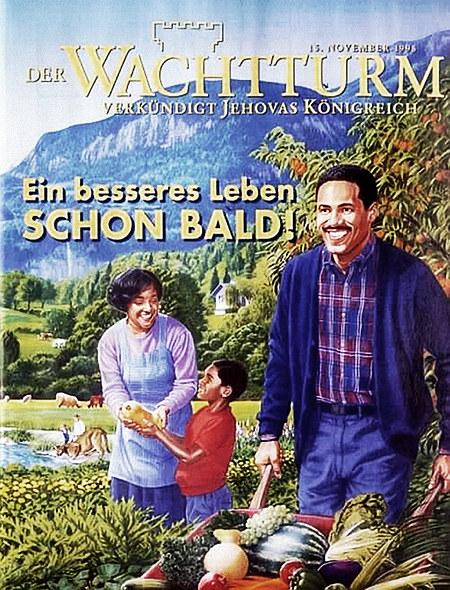 Titelseite des Wachtturms der Zeugen Jehovas vom 15. November 1998 mit dem üblichen kitschigen Idyll des Spießbürgers: Ein besseres Leben SCHON BALD!