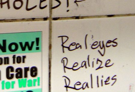 Graffito: Real eyes realize real lies