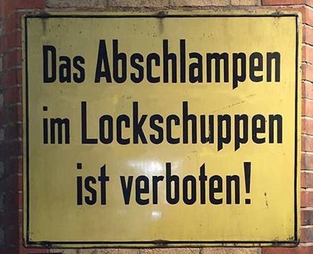 Das Abschlampen im Lockschuppen ist verboten!
