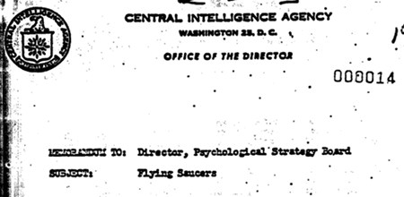 CENTRAL INTELLIGENCE AGENCY -- WASHINGTON ST. D. C. -- OFFICE OF THE DIRECTOR -- MEMORANDUM TO: Director, Psychological Strategy Board -- SUBJECT: Flying Saucers