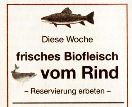 Diese Woche frisches Biofleisch vom Rind -- und dazu Abbildungen von Fischen