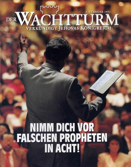 Titelseite des Wachtturms (der Zeugen Jehovas) vom 1. Februar 1992: Nimm dich vor falschen Propheten in acht!