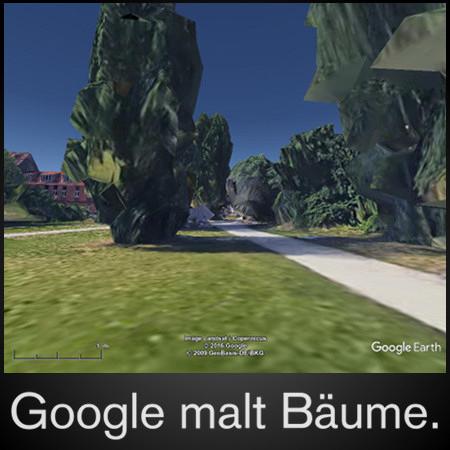 Google malt Bäume -- und dazu ein absurder Screenshot einer Bodenansicht aus Google Earth