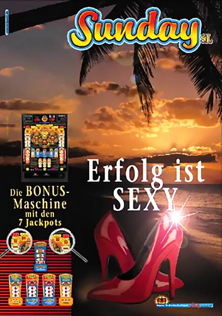 Werbung für das Bally-Wulff-Geldspielgerät 'Sunday' aus dem Jahr 2003: Die BONUS-Maschine mit den 7 Jackpots -- Erfolg ist SEXY