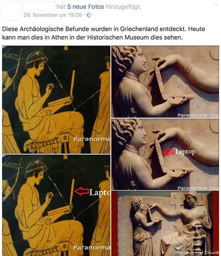 Posting auf Facebook -- 'Diese Archäologische Befunde wurden in Griechenland entdeckt. Heute kann man dies in Athen in der Historischen Museum dies sehen.' -- Darunter zwei Fotos von archäologischen Funden, in denen Dinge gehalten werden, die der Poster für Laptops hält...