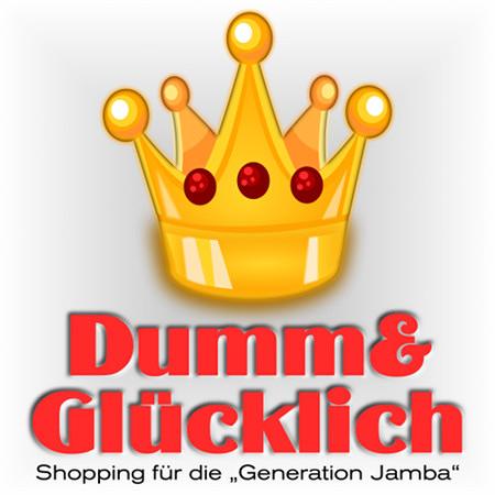 Dumm&Glücklich -- Shopping für die Generation Jamba