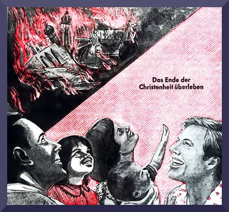 Illustration aus einer Publikation der Zeugen Jehovas aus den Fünfziger Jahren. Durch Diagonale zweigeteiltes Bild. In der oberen Hälfte brennt die Stadt und die Kirche lichterloh. In der unteren Hälfte freuen sich ein Mann, eine Frau und drei Kinder. Dazu ist der Text 'Das Ende der Christenheit überleben' gesetzt.