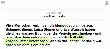 Viele Menschen verbinden die Menstruation mit etwas Schmuddeligem. Luisa Stömer und Eva Wünsch haben gleich ein ganzes Buch über die Periode geschrieben - und berichten darin unter anderem über die Ästhetik vollgebluteter Unterhosen. Warum das längst überfällig war, haben sie dem stern erklärt.