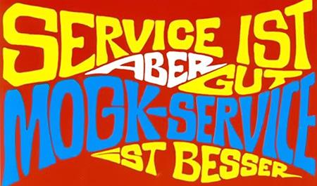 Service ist gut, aber Mogk-Service ist besser
