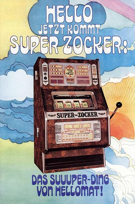 An Automatenaufsteller gerichtete Werbung für das Geldspielgerät 'Super-Zocker' von Hellomat aus dem Jahr 1977: HELLO JETZT KOMMT SUPER ZOCKER: DAS SUUUPER-DING VON HELLOMAT!