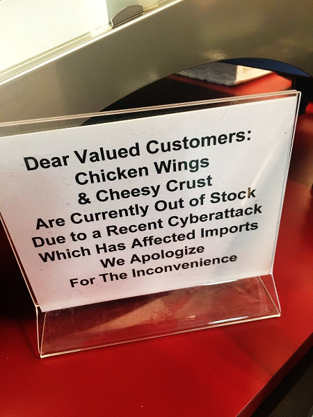 Dear Valued Customers: Chicken Wings & Cheesy Crust Are Currently Out of Stock Due To a Recent Cyberattack Which Has Affected Imports We Apologize For The Inconvience