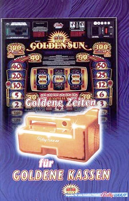 An Automatenaufsteller gerichtete Reklame für das Bally-Wulff-Geldspielgerät 'Golden Sun' aus dem Jahr 1999 -- Goldene Zeiten für goldene Kassen