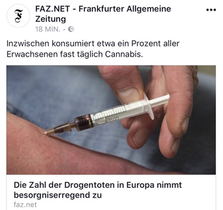 FAZ.NET - Frankfurter Allgemeine Zeitung -- vor 18 Minuten -- Inzwischen konsumiert etwa ein Prozent aller Erwachsenen fast täglich Cannabis -- Darunter ein Foto eines Menschen, der sich selbst eine Spritze setzt -- Die Zahl der Drogentoten in Euro nimmt besorgniserregend zu