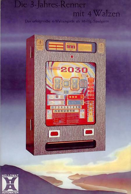 An Automatenaufsteller gerichtete Werbung für das Hellomat-Geldspielgerät 2030 SL, Baujahr 1975, aus dem Jahr 1976 -- Die 3-Jahres-Renner mit 4 Walzen -- Das erfolgreiche 4-Walzengerät als 30 Pfg. Spielgerät -- Hellomat Automaten