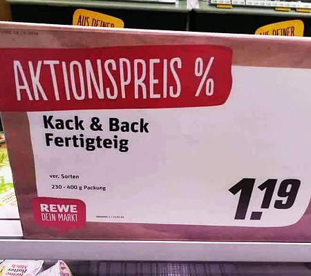 Aktionspreis -- Kack & Back Fertigteig -- 1,19