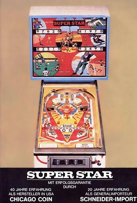 Werbung aus einer Automatenaufsteller-Fachzeitschrift für den Chicago-Coin-Flipper 'Superstar' aus dem Jahr 1975 -- SUPER STAR -- MIT ERFOLGSGARANTIE DURCH -- 40 JAHRE ERFAHRUNG ALS HERSTELLER IN DEN USA -- CHICAGO COIN -- 20 JAHRE ERFAHRUNG ALS GENERALIMPORTEUR -- SCHNEIDER-IMPORT