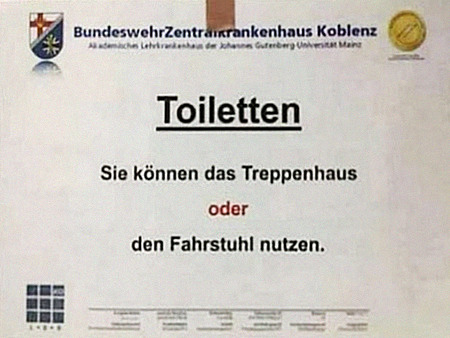 BundeswehrZentralkrankenhaus Koblenz -- Toiletten -- Sie können das Treppenhaus oder den Fahrstuhl nutzen
