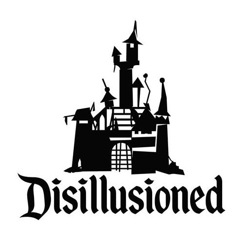 Ein zerfallenes Schloss, das an das Logo von Walt Disney erinnert, darunter das Wort 'Disillusioned'.