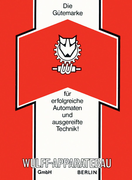 Die Gütemarke für erfolgreiche Automaten und ausgereifte Technik! WULFF APPARATEBAU GmbH, BERLIN