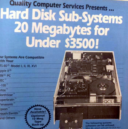 Quality Computer Services Presents: Hard Disk Sub-Systems 20 Megabytes for Under $3500!