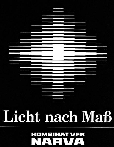 Unbeschreibliche abstrakte Werbung -- Licht nach Maß -- Kombinat VEB Narva