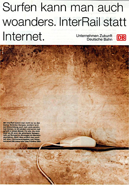 Surfen kann man auch woanders. InterRail statt Internet. -- Unternehmen Zukunft -- Deutsche Bahn -- DB