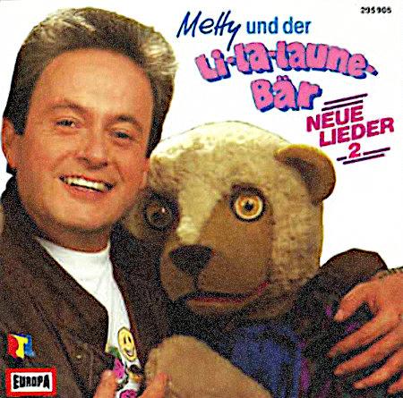 Abbildung eines Plattencovers: Metty und der Li-La-Launebär, NEUE LIEDER 2, RTL, EUROPA