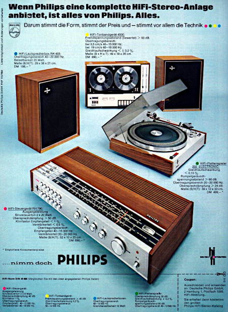 Werbung aus dem Jahr 1971: Wenn Philips eine komplette HiFi-Stereo-Anlage anbietet, ist alles von Philips. Alles. -- Darum stimmt die Form, stimmt der Preis und stimmt vor allem die Technik. -- nimm doch Philips