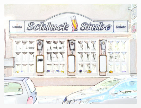Stark mit Gimp nachbearbeitetes Foto einer Gastwirtschaft mit dem Namen 'Schluckstube'.