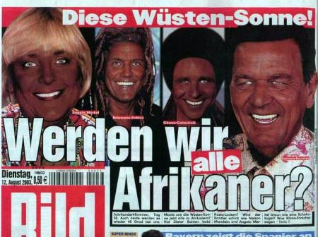 Schlagzeile der Bildzeitung vom 12. August 2003: Diese Wüsten-Sonne! Werden wir alle Afrikaner?