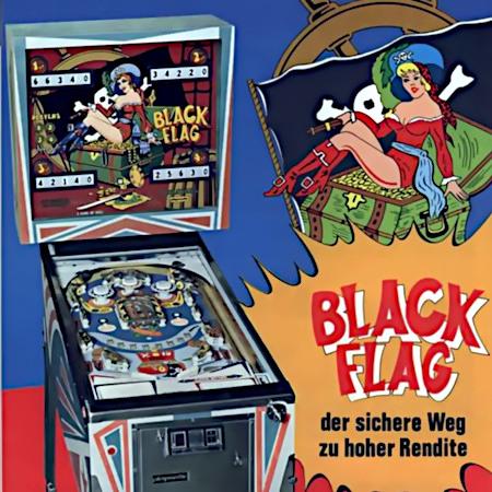 An Aufsteller gerichtete Werbung für den Playmatic-Flipper Black Flag aus dem Jahr 1975: Black Flag -- Der sichere Weg zu hoher Rendite