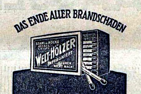 Werbung für Streichhölzer aus dem Jahr 1925 -- Das Ende aller Brandschäden: Welt-Hölzer