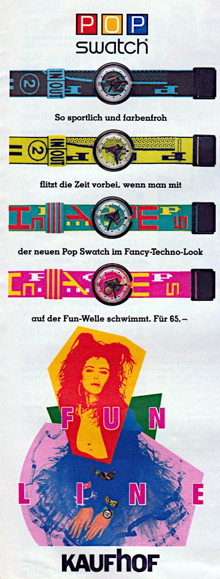 Kaufhof-Reklame aus dem Jahr 1988 für Swatch-Armbanduhren. So sportlich und farbenfroh flitzt die Zeit vorbei, wenn man mit der neuen Pop Swatch im Fancy-Techno-Look auf der Fun-Welle schwimmt. Für 65,– -- FUNLINE -- Kaufhof