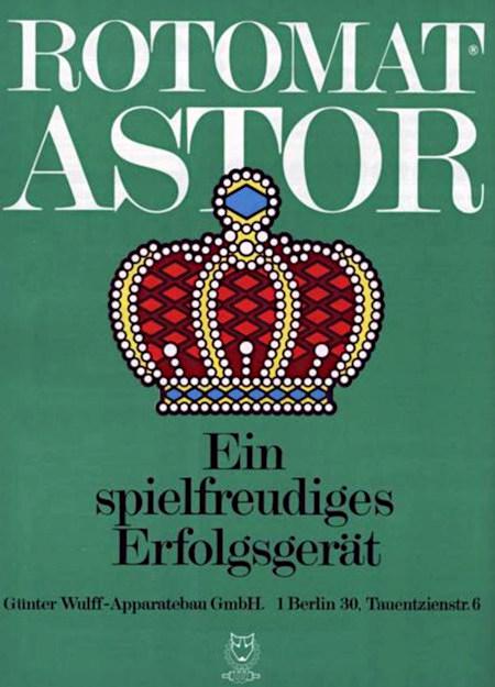 Werbung für das Wulff-Geldspielgerät Rotomat Astor aus dem Jahr 1974 -- Rotomat Astor -- Großes Bild einer stilisierten Krone -- Ein spielfreudiges Erfolgsgerät -- Günther Wulff Apparatebau GmbH, 1 Berlin 30, Tauentzienstraße 6