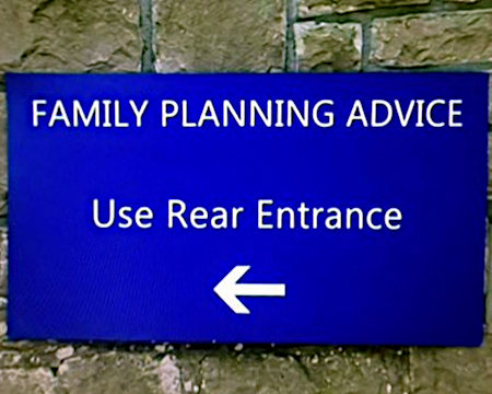 FAMILY PLANNING ADVICE -- USE REAR ENTRANCE