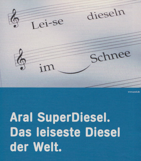 Werbung aus dem Jahr 2002: Aral SuperDiesel -- Das leiseste Diesel der Welt