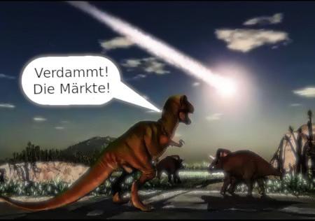 Dinosaurier schauen am Abend auf einen auf die Erde stürzenden Meteoriten. Der Tyrannosaurus Rex sagt: 'Verdammt! Die Märkte!'